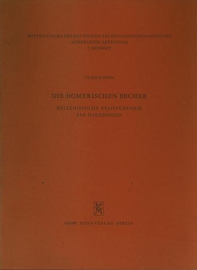 Sinn, Ulrich: Die homerischen Becher : Hellenistische Reliefkeramik aus Makedonien.