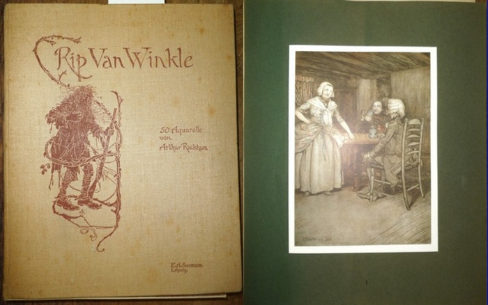 Rackham, Arthur. - Irving, Washington: Rip van Winkle. Illustriert duch 50 Aquarelle von Arthur Rackham.