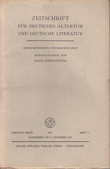 Zeitschrift für Deutsches Altertum und Deutsche Literatur - Schwietering, Prof. Dr. Julius (Hrsg.), Dittrich, Marie - Luise (Mitwirk.). - Klaus von See / C. Minis / Joachim Bumke / Werner Schröder (Autoren): Zeitschrift für Deutsches Altertum und Deuts...