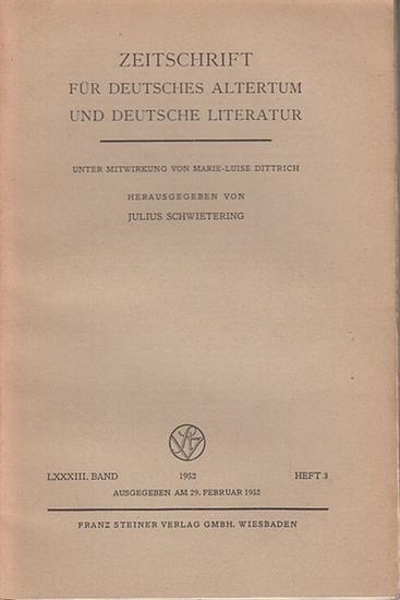 Zeitschrift für Deutsches Altertum und Deutsche Literatur - Schwietering, Prof. Dr. Julius (Hrsg.), Dittrich, Marie - Luise (Mitwirk.). - Siegfried Gutenbrunner / Heinrich Hempel / Johannes Siebert / Anton Dörrer (Autoren): Zeitschrift für Deutsches Al...