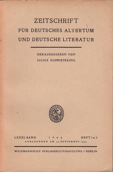Zeitschrift für Deutsches Altertum und Deutsche Literatur - Schwietering, Prof. Dr. Julius (Hrsg.), Dittrich, Marie - Luise (Mitwirk.). - Wolfgang Jungandreas / Uku Masing / Ingeborg Schröbler / Julius Schwietering / Albert Leitzmann ( Autoren): Zeitsc...