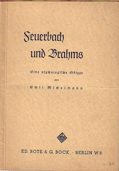 Michelmann, Emil: Feuerbach und Brahms. Eine psychologische Skizze.