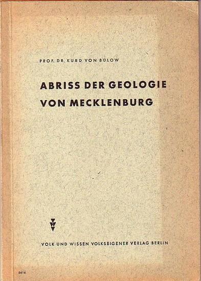 Bülow, Kurd von: Abriss der Geologie von Mecklenburg.