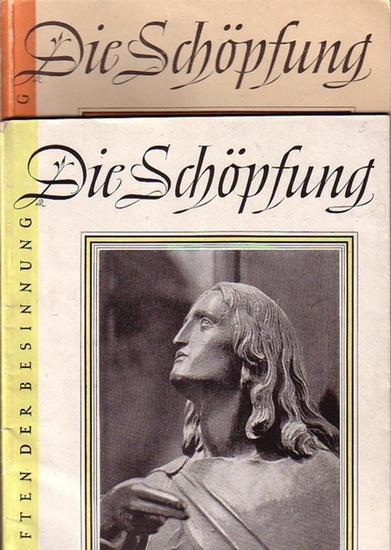 Schöpfung, Die. - Bessert, Lieselotte (Inhalt und Gestaltung): Die Schöpfung. Schriften der Besinnung. Folge 1 und 2 in 2 Heften.