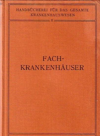 Biesalski, K. und H. Eckhardt, W. Gottstein und S. Hammerschlag und W. Mobitz, H. Ulrici und K. Wickel (Bearbeiter): Fachkrankenhäuser. (= Handbücherei für das gesamte Krankenhauswesen, Band 2).