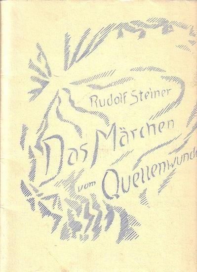 """Steiner, Rudolf: Das Quellenwunder. Ein Märchen aus dem Mysteriendrama """"Die Prüfung der Seele"""" von Rudolf Steiner. Zeichnerisch wiedergegeben von Assja Turguenieff."""