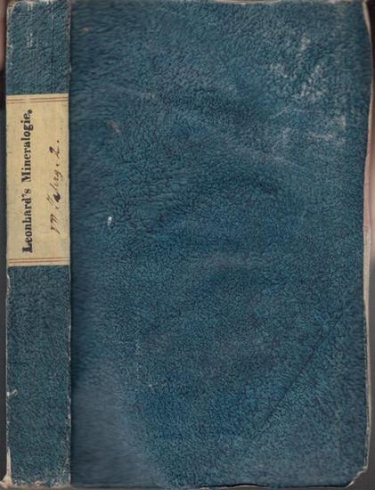 Leonhard, Carl Caesar (1779-1862) (Herausgeber). - Schneider / Uttinger / Schmidt / Schulze / Vauquelin: Taschenbuch für die gesammte Mineralogie, mit Hinsicht auf die neuesten Entdeckungen. Siebenter (7.) Jahrgang. Zweite Abtheilung. Aus dem Inhalt: S...