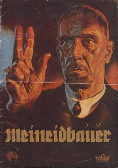 Pressedienst der TOBis-Filmkunst, Berlin (Hrsg.) Der Meineidbauer
