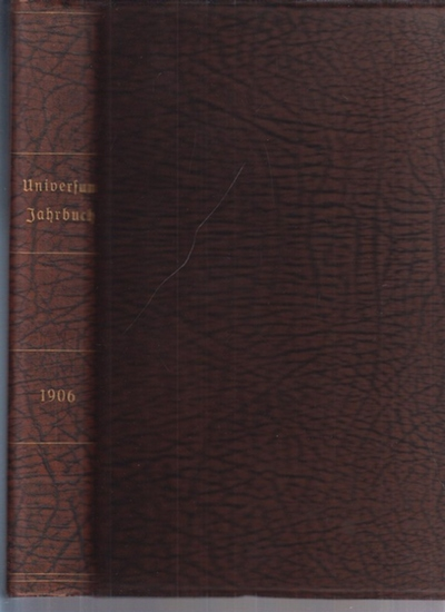 Universum-Jahrbuch, Illustriertes: Illustriertes Universum-Jahrbuch 1906. ( Innentitel / Hefttitel: Reclams Universum - Weltrundschau ).