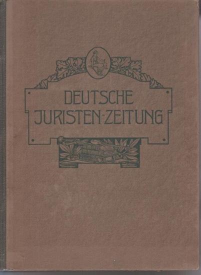 Juristen-Zeitung, Deutsche. - Laband, P. ; Hamm, O. ; Heinitz, Ernst (Hrsg.): Deutsche Juristen-Zeitung. 22. Jahrgang 1917. Komplett mit den Nrn. 1/2-23/24 + einige Beilagen.