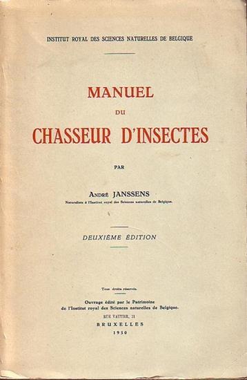 Janssens, André: Manuel du chasseur d´insectes. Deuxieme edition. Institut royal des sciences naturelles de Belgique.