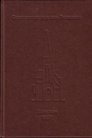 Berlin Pankow. - Moser, Sigrid / Andreas Becker: Geschichten aus der Schildaue. Herausgegeben zum 100. Jahrestag unserer Schildower Dorfkirche am 19. Dezember 1997.