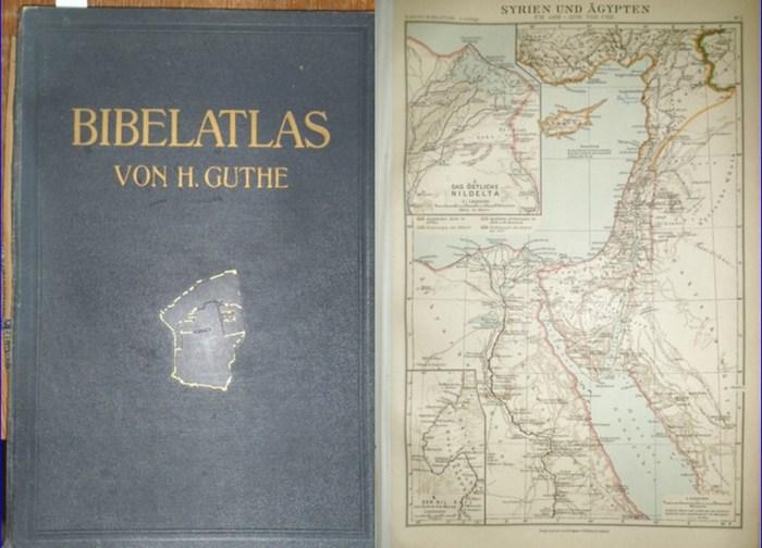 Guthe, Hermann: Bibelatlas in 21 Haupt- und 30 Nebenkarten. Mit drei alphabetischen Namen-Verzeichnissen.