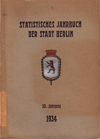 Büchner, Otto: Statistisches Jahrbuch der Stadt Berlin. 10. Jahrgang 1934. Herausgegeben vom Statistischen Amt der Stadt Berlin. Mit Vorwort von Otto Büchner. 0