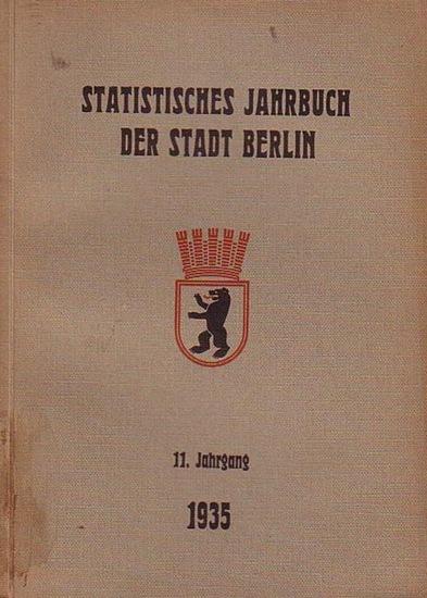 Büchner, Otto: Statistisches Jahrbuch der Stadt Berlin. 11. Jahrgang 1935. Herausgegeben vom Statistischen Amt der Stadt Berlin. Mit Vorwort von Otto Büchner.