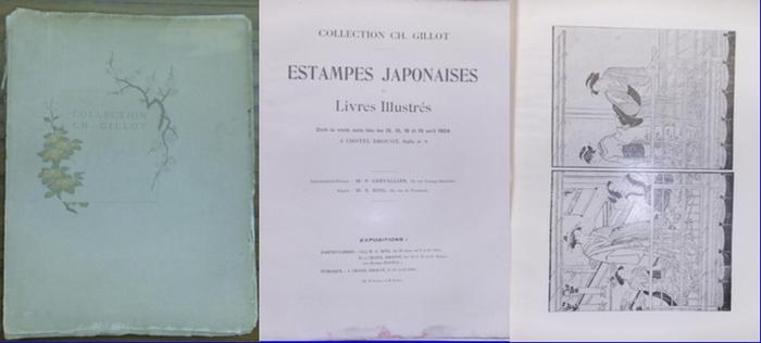 Collection Ch. Gillot.- / M.P. Chevallier, M.S. Bing: Collection Ch. Gillot - Deuxieme Partie: Estampes Japonaises et livres illustrés. Dont la vente aura lieu les 15, 16, 18 et 19 avril 1904 a l´ HOTEL DROUOT, Salle nr. 8. 0