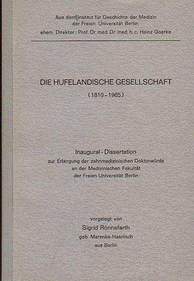 Rönnefahrt, Sigrid: Die hufelandische Gesellschaft (1810-1965). 0