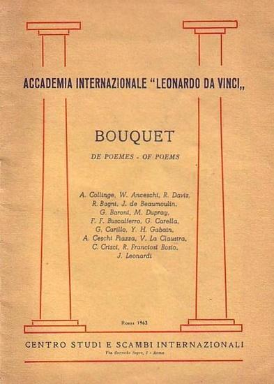 Accademia Internazionale Leonardo da Vinci. - A. Collinge, W. Anceschi, R. Davis, R. Bagni, J. de Beaumoulin, G. Baroni, M. Dupray, F. F. Buscalferro, G. Carella, G. Carillo, Y. H. Gabain, A. Ceschi Piazza, V. La Claustra, C. Crisci, R. Franciosi Bosio, J 0