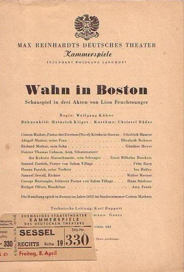 Feuchtwanger, Lion: Wahn in Boston. Besetzungszettel des Deutschen Theaters-Kammerspiele Berlin.