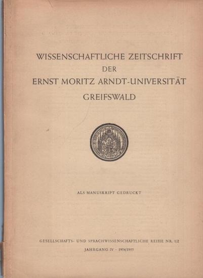 Wissenschaftliche Zeitschrift der Ernst Moritz Arndt-Universität Greifswald. - B.Markwardt / W. Eckermann / H. Schubart / H. Beintker / E.Bielefeld / E. Unger / H.-J. Diesner / M. Straube / K.-H. Glabsch / G. Scharf / R. Besthorn (Beiträge): Wissenscha... 0