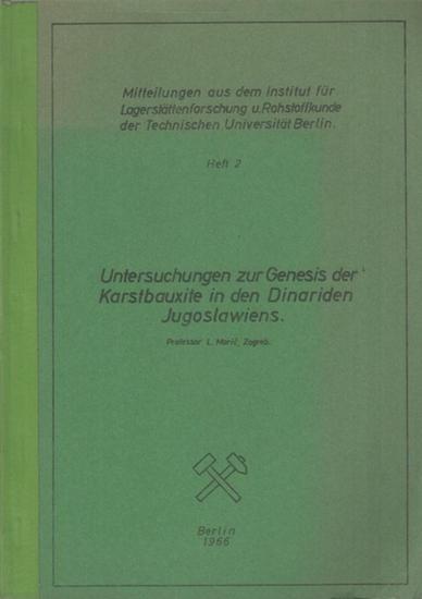 Maric, L.: Untersuchungen zur Genesis der Karstbauxite in den Dinariden Jugoslawiens. 0