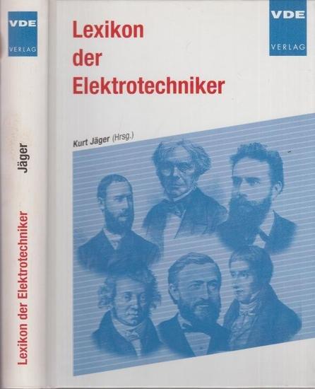 Jäger, Kurt (Hrsg.): Lexikon der Elektrotechniker. 0
