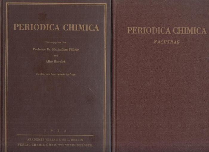 Pflücke, Maximilian / Hawelek, Alice (Hrsg.): Periodica chimica. Verzeichnis der im Chemischen Zentralblatt referierten Zeitschriften mit den entsprechenden genormten Titelabkürzungen. Kpl. In 2 Bdn. 0