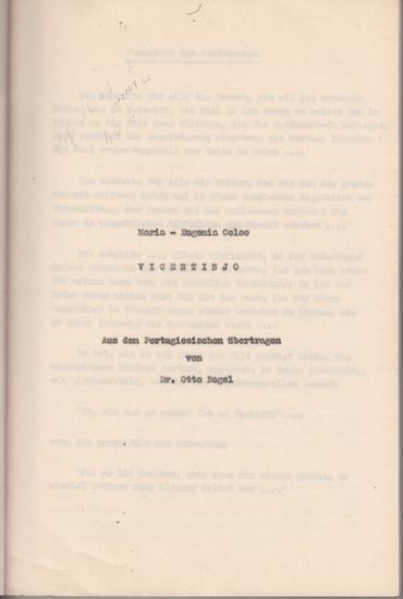 Coloc, Maria-Eugenia: Vicentinjo. Aus dem Portugiesischen übertragen von Otto Regel. Manuskript. 0