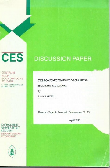 Baeck, Louis: The economic thought of classical Islam and ist revival. Research Paper in Economic Development Nr. 23. 0