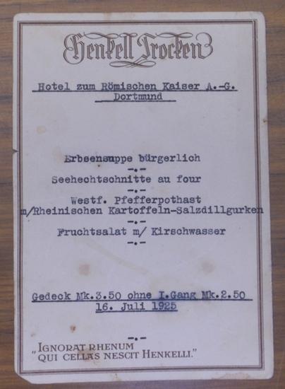 Dortmund, Hotel zum Römischen Kaiser A.-G. - Dortmund, Hotel zum Römischen Kaiser A.-G. Henkell Trocken. Gedeck-Angebot vom 16. Juli 1925. 0
