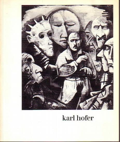 Hofer, Karl. - Geissler, Heinrich: Karl Hofer. Ölbilder: Zeichnungen. Katalog der Ausstellung in der Galerie am Lützowplatz, Berlin, 1972. 0