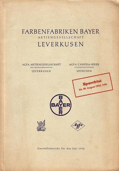 Farbenfabriken Bayer Aktiengesellschaft, Leverkusen. - AGFA Aktiengesellschaft für Photofabrikation, Leverkusen / AGFA Camera-Werk Aktiengesellschaft, München. BAYER. Geschäftsbericht des Vorstands, Bericht des Aufsichtsrat und Jahresabschluß für das G... 0