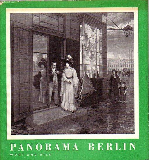 Oschilewsky, Walther G. (Herausgeber): Panorama Berlin. Wort und Bild. 0