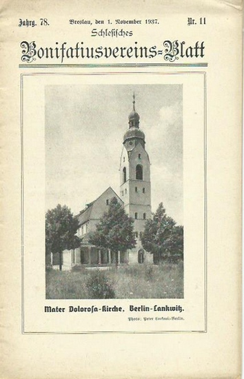 Schlesisches Bonifatiusvereins-Blatt. - Waldemar Otte (Schriftleiter): Schlesisches Bonifatiusvereins-Blatt. Jahrgang 78, Nr. 11, November 1937. 0