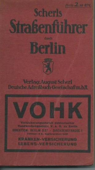Scherl. - Scherls Straßenführer durch Berlin. Beilage: Plan von Berlin fehlt. 0