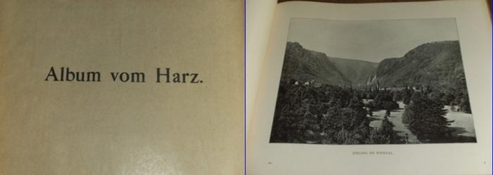Harz. - Album vom Harz : 1 Panorama und 38 Ansichten nach Momentaufnahmen in Photographiedruck. 0