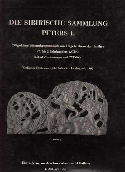 Rudenko, S. I.: Die sibirische Sammlung Peters I. Hrsg. Von der Akademie der Wissenschaften der UdSSR, Archäologisches Institut. 0