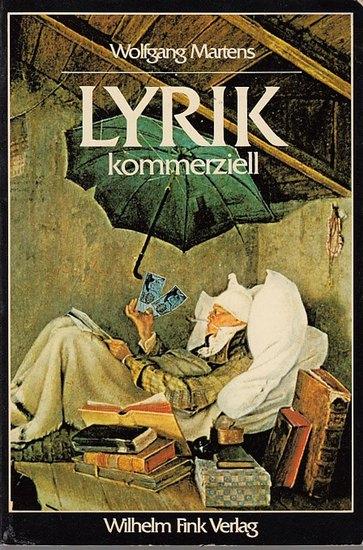 Martens, Wolfgang: Lyrik kommerziell. Das Kartell lyrischer Autoren 1902-1933. 0