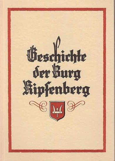 Kipfenberg. - Taeschner, Franz: Geschichte der Burg Kipfenberg. Mit Einleitung. 0