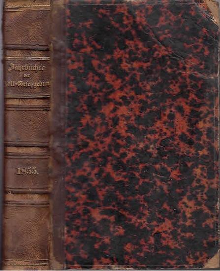 Zoll-Gesetzgebung. - Jahrbücher. - Jahrbücher der Zoll-Gesetzgebung und Verwaltung des deutschen Zoll- und Handelsvereins. Jahrgang 1855. 0