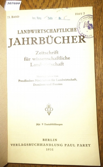 Landwirtschaftliche Jahrbücher. - Preußisches Ministerium für Landwirtschaft, Domänen und Forsten (Hrsg.). - Müller, Heinrich-Gotthard / Prof. Kleberger / Dr. Rudel / Herpel, H.J. / Remy, Th./ Ohly, E./ Dhein, A.: Landwirtschaftliche Jahrbücher. Zeitsc... 0