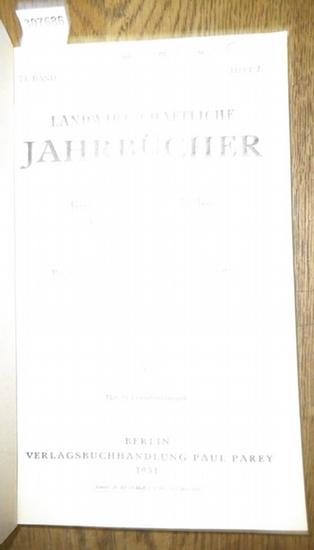 Landwirtschaftliche Jahrbücher. - Preußisches Ministerium für Landwirtschaft, Domänen und Forsten (Hrsg.). - Neumann, M.P. / Haase, Alfons: Landwirtschaftliche Jahrbücher. Zeitschrift für wissenschaftliche Landwirtschaft. 74. Band 1931, Heft 2. Inhalt-... 0