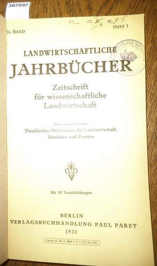 Landwirtschaftliche Jahrbücher. - Preußisches Ministerium für Landwirtschaft, Domänen und Forsten (Hrsg.). - Freckmann,W. / Brouwer, W./Kemmer, E. / Schulz, F. / Schucht, F. / Baetge, H.H./ Düker, M./ Ruschmann,G. / Meyer,W./ Lattmann, Kuno/ Opitz, Pro... 0