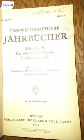 Landwirtschaftliche Jahrbücher. - Preußisches Ministerium für Landwirtschaft, Domänen und Forsten (Hrsg.). - Dix, W. / Remy,Th./ Dhein, A. / Wulkotte,G./ La Rotonda, C./ Schmidt, J./ Lauprecht,E./ Winzenburger, W.: Landwirtschaftliche Jahrbücher. Zeits... 0