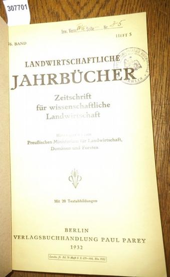 Landwirtschaftliche Jahrbücher. - Preußisches Ministerium für Landwirtschaft, Domänen und Forsten (Hrsg.). - Ruschmann,G./ Prof.Opitz / Marx,Th./ Merkenschlager,F./ Pfützer, G./ Brüne, Fr. / Berkner,F./ Schlimm, W./ Stollenwerk, W./ Niklas,H./ Frey,A.:... 0
