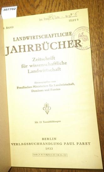 Landwirtschaftliche Jahrbücher. - Preußisches Ministerium für Landwirtschaft, Domänen und Forsten (Hrsg.). - Ries,L.W. / Grieve, H.H. / Koch, H./ Barnstedt, K./ Kogelschatz, H./ Dr. Steding / Fischer, Karl-Heinz / Remy, Th./ Dhein, A.: Landwirtschaftli... 0