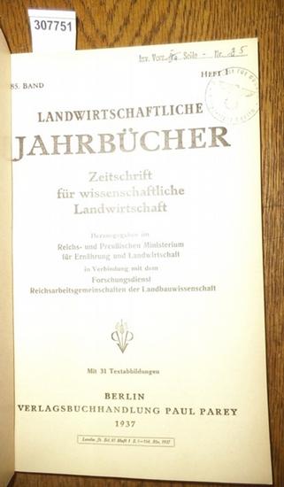 Landwirtschaftliche Jahrbücher. - Reichs- und Preußisches Ministerium für Ernährung und Landwirtschaft in Verbindung mit dem Forschungsdienst Reichsarbeitsgemeinschaften der Landbauwissenschaft (Hrsg.). - Morgenroth, E./ Georgius, Joachim / Storck,Alfr... 0