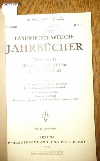 Landwirtschaftliche Jahrbücher. - Reichs- un Preußisches Ministerium für Ernährung und Landwirtschaft in Verbindung mit dem Forschungsdienst Reichsarbeitsgemeinschaften der Landbauwissenschaft (Hrsg.). - Hübner, R./ Könekamp, A./ Kirsch, W./ Jantzon, H... 0