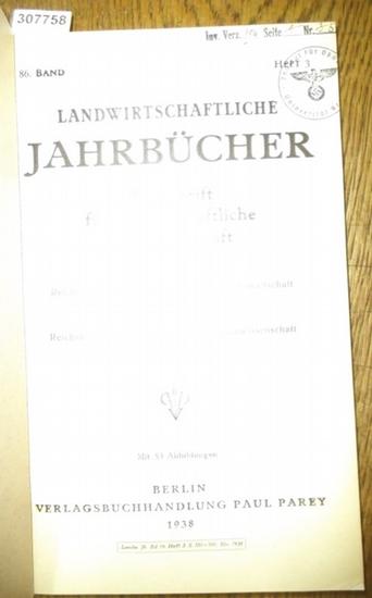 Landwirtschaftliche Jahrbücher. - Reichsministerium für Ernährung und Landwirtschaft in Verbindung mit dem Forschungsdienst Reichsarbeitsgemeinschaften der Landbauwissenschaft (Hrsg.). - Krallinger, H.F. / Gruhn, R./ Sommerkamp / Reinhardt / Schieblich... 0