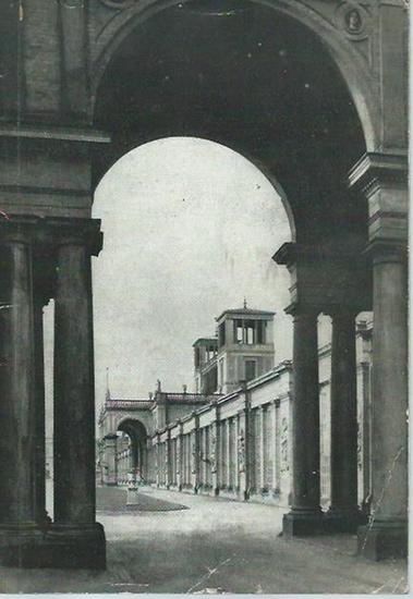 Potsdam-Sanssouci. - Eckardt, Götz: Die Orangerie in Sanssouci. Herausgeber: Staatliche Schlösser und Gärten, 1958.
